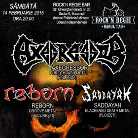 AXEGRESSOR, Reborn, Saddayah (Metal Under Moonlight XLIII, 14.02.2015)
