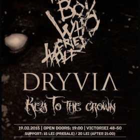 Concert The Boy Who Cried Wolf, Dryvia si Key to the Crown in Question Mark