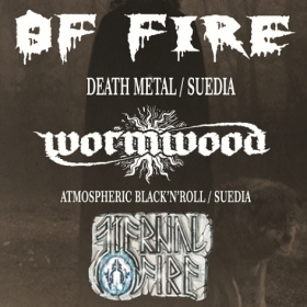 OF FIRE, Wormwood, Eternal Fire (Metal Under Moonlight L, 14.07.2015)
