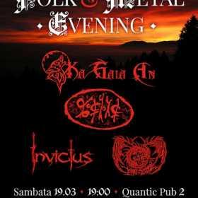 Folk Metal Evening in Quantic Pub 2 cu KA GAIA AN, E-AN-NA, INVICTUS si DARK AECLIPSE