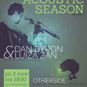 Dan Byron & Luiza Zan la Backyard Acoustic Season