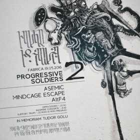 Trupele Asemic, Mindcage Escape si AltF4 concerteaza in cadrul Progressive Soldiers 2 - In Memoriam Tudor Golu