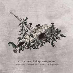 A Province of Thay vor lansa cel mai recent EP - Atonement