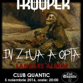 TROOPER lanseaza noul album 'In ziua a opta' in club Quantic