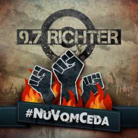9.7 RICHTER a lansat un lyric video pentru melodia #NuVomCeda