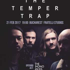 Program de acces la concertul The Temper Trap