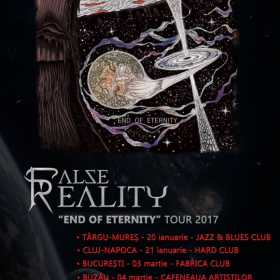 "Turneul trupei False Reality ""End Of Eternity"" continua si include un concert special la Fabrica"