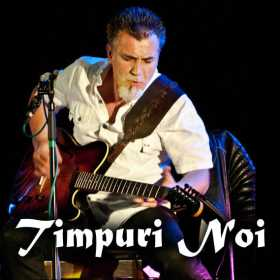 Concert Timpuri Noi la Hard Rock Cafe pe 7 septembrie
