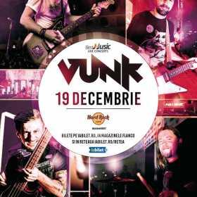 Concert Vunk la Hard Rock Cafe pe 19 decembrie