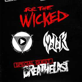 Concert al trupelor For The Wicked, Breathelast, Twist Of Fate si Valak in Quantic Club din Bucuresti