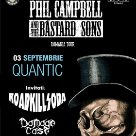 Programul concertului Phil Campbell and The Bastard Sons din această seară la Club Quantic, București