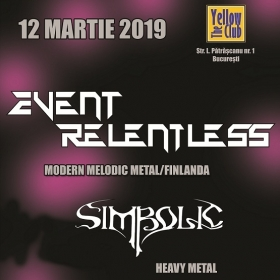EVENT RELENTLESS, Simbolic (Metal Under Moonlight LXXIX, 12.03.2019)