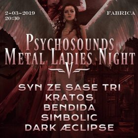 Detalii si program Psychosounds Metal Ladies Night V in Club Fabrica