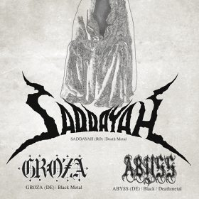 Saddayah, Groza si Abyss in concert la Baia Mare si Cluj-Napoca