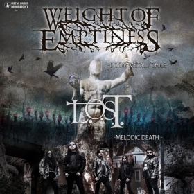 WEIGHT OF EMPTINESS, L.O.S.T. (Metal Under Moonlight LXXXIV, 19.09.2019)