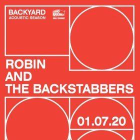 Concert Robin and the Backstabbers la Backyard Acoustic Season, la Expirat