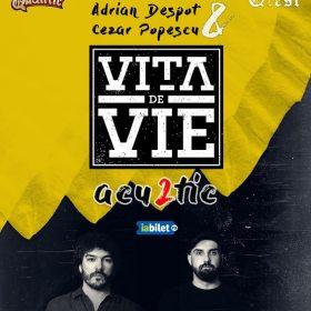 Concert Adrian Despot & Cezar Popescu - Vita de Vie Acu2tic, in club Quantic