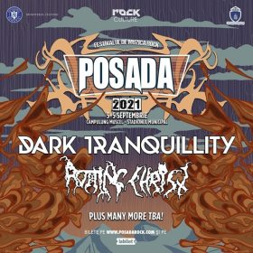 Posada Rock 2021 - Dark Tranquillity si Rotting Christ sunt primii headlineri anuntati