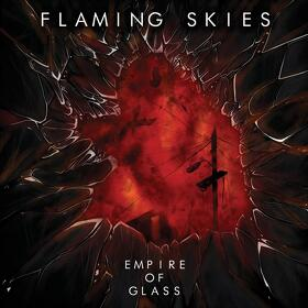 Flaming Skies au lansat albumul de debut 'Empire of Glass'