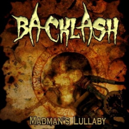 BACKLASH - MADMAN'S LULLABY