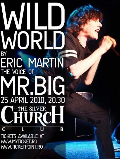 Wild world by Eric Martin, the voice of Mr. Big