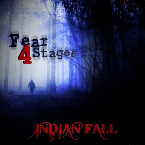 Indian Fall - Fear 4 Stages
