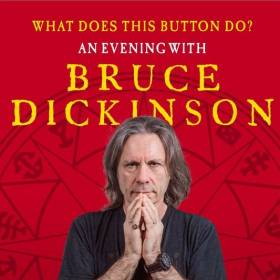 CRONICĂ: BRUCE DICKINSON - WHAT DOES THIS BUTTON DO? LA SALA RADIO, 8 FEBRUARIE 2020