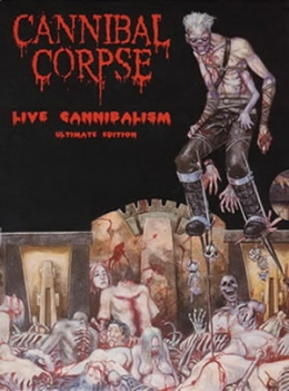 DVD-uri straine - CANNIBAL CORPSE - LIVE CANNIBALISM (ULTIMATE EDITION) #0002182