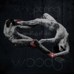 CD-uri romanesti - WHISPERING WOODS - PERDITUS ET DEA #0003230