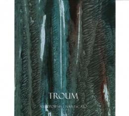 CD straine - TROUM - AUTOPOIESIS/NAHTSCATO #0003528
