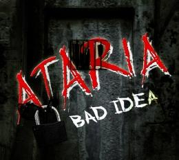 CD-uri romanesti - ATARIA - BAD IDEA #0003578