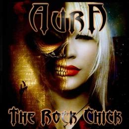 CD-uri romanesti - AURA - THE ROCK CHICK #0003895