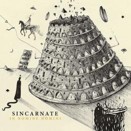 CD-uri romanesti - SINCARNATE - IN NOMINE HOMINI #0004022