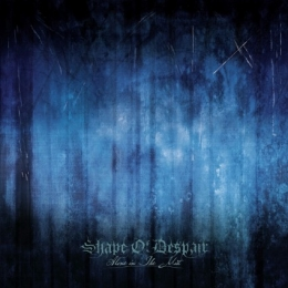 CD straine - SHAPE OF DESPAIR - ALONE IN THE MIST #0004071