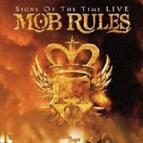 MOB RULES - SIGNS OF THE TIME LIVE