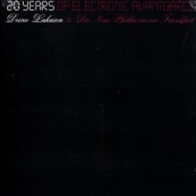 DEINE LAKAIEN & DIE NEUE PHILHARMONIE FRANKFURT - 20 YEARS OF ELECTRONIC AVANTGARDE (2DVD)