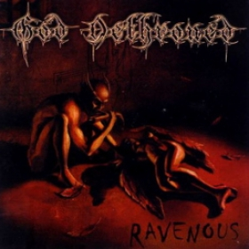 GOD DETHRONED - RAVENOUS