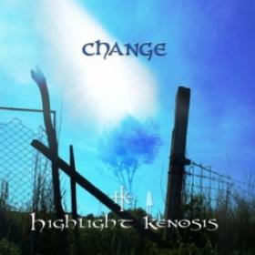 HIGHLIGHT KENOSIS - CHANGE