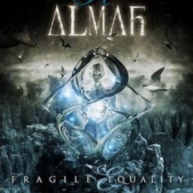 ALMAH - FRAGILE EQUALITY/EDE FALASCHI