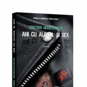 CRISTINA NEMEROVSCHI - ANI CU ALCOOL SI SEX