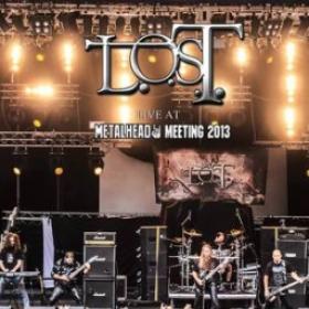 L.O.S.T. - LIVE AT METALHEAD MEETING 2013