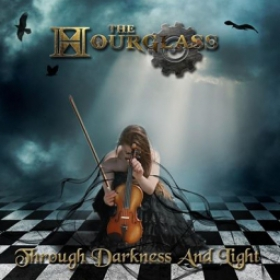 THE HOURGLASS - THROUGH DARKNESS AND LIGHT