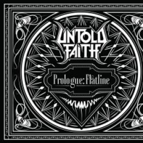 UNTOLD FAITH - PROLOGUE: FLATLINE