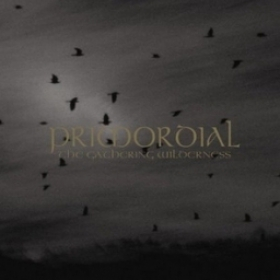 PRIMORDIAL - THE GATHERING WILDERNESS