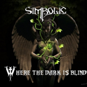 SIMBOLIC - WHERE THE DARK IS BLIND