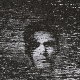 VISIONS OF MADNESS - VERTIGO
