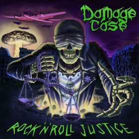 DAMAGE CASE - ROCK'N'ROLL JUSTICE