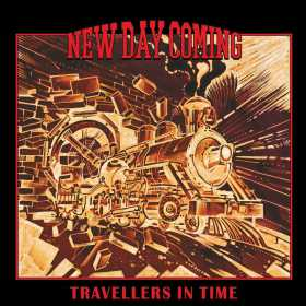 NEW DAY COMING - TRAVELLERS IN TIME