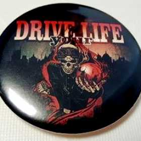 DRIVE YOUR LIFE - THE WIZARD OF DEATH (insigna)