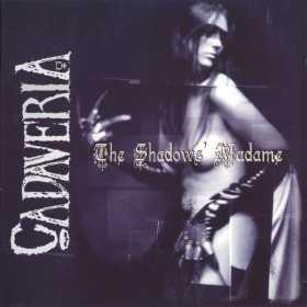 CADAVERIA - THE SHADOWS' MADAME